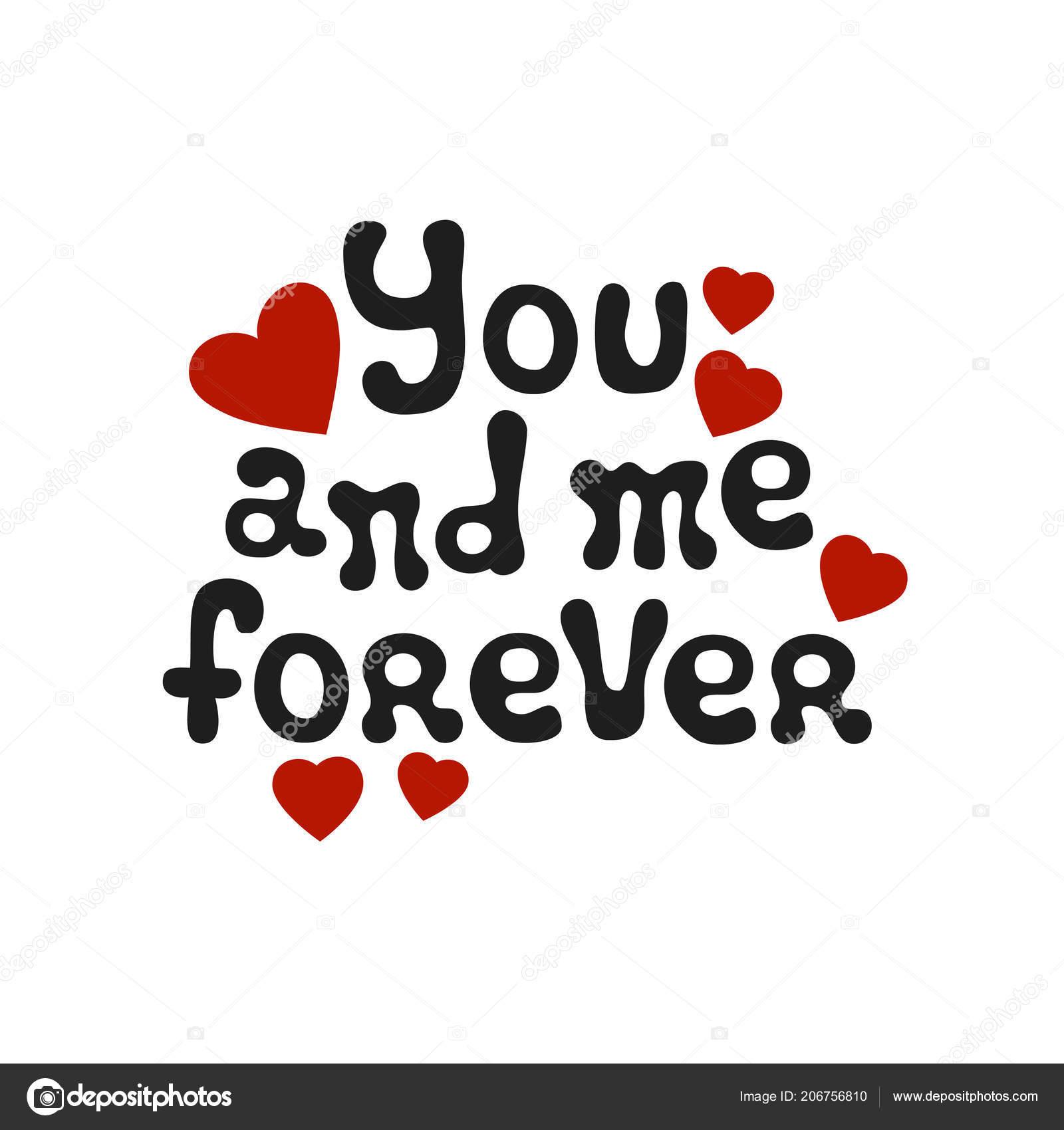Rotulacion Romantica Frase Usted Y Yo Para Siempre Elemento