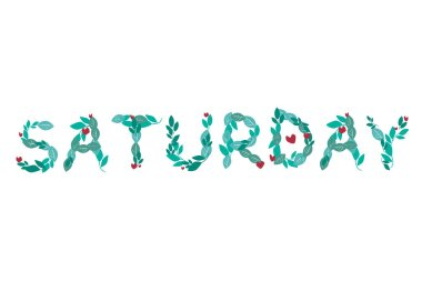 Text Saturday from the leaves as a designation for a day of the week or a weekend for a diary, organizer or bullet journal. Vector stock illustration with the word Saturday as the day of the week as a sticker