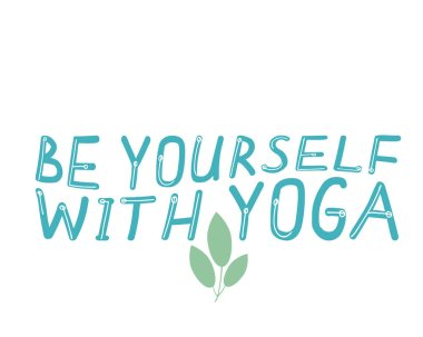 Lettering with text Like yourself with yoga isolated on white background as a concept of yoga studio, trendy quotes, words. Character vector stock illustration with text for self-acceptance