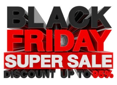 BLACK FRIDAY SUPER SALE  DISCOUNT UP TO 95% word 3d rendering