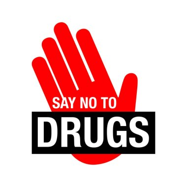 Say no to drugs lettering. No drugs allowed. Drugs icon in prohi