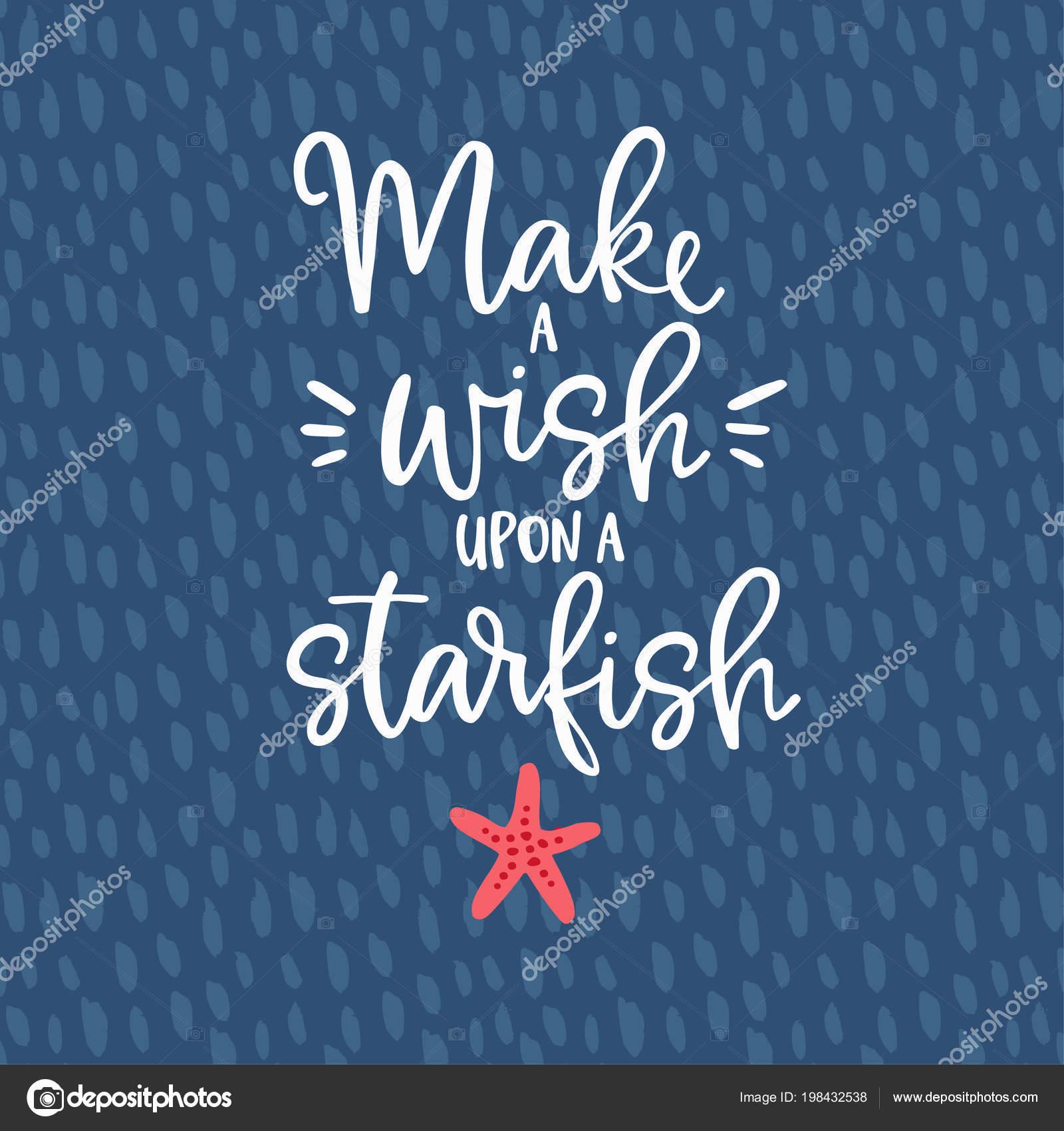 Faire un voeu sur une étoile de mer. Dessinés à la main lettrage
