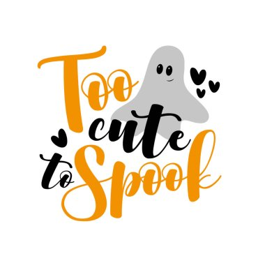 Too Cute To Spook Premium Vector Download For Commercial Use Format Eps Cdr Ai Svg Vector Illustration Graphic Art Design
