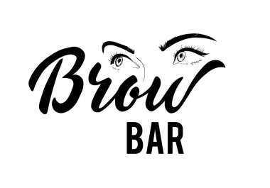 vector lettering of Brow bar text for logotype with female eyes sketch. Illustration on the glass the beauty salon. Brow bar typography banner. EPS 10. Brow bar lettering.Phrase for beauty blogs