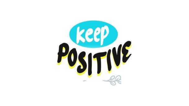 Handschriftliche Inschrift: Keep Positive Thinking. Kampagne für psychische Gesundheit in Motion-Grafik, animiert in 4k-Größe