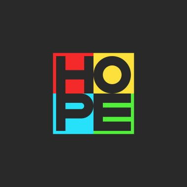 Hope word lettering multicolored motivational positive volunteer slogan for t-shirt print emblem square shape