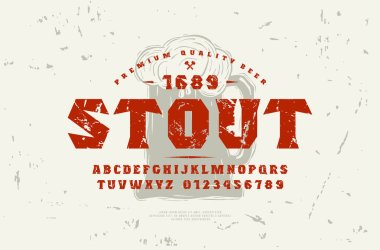Stock vector serif font and craft beer label template. Letters and numbers with rough texture for logo and headline design