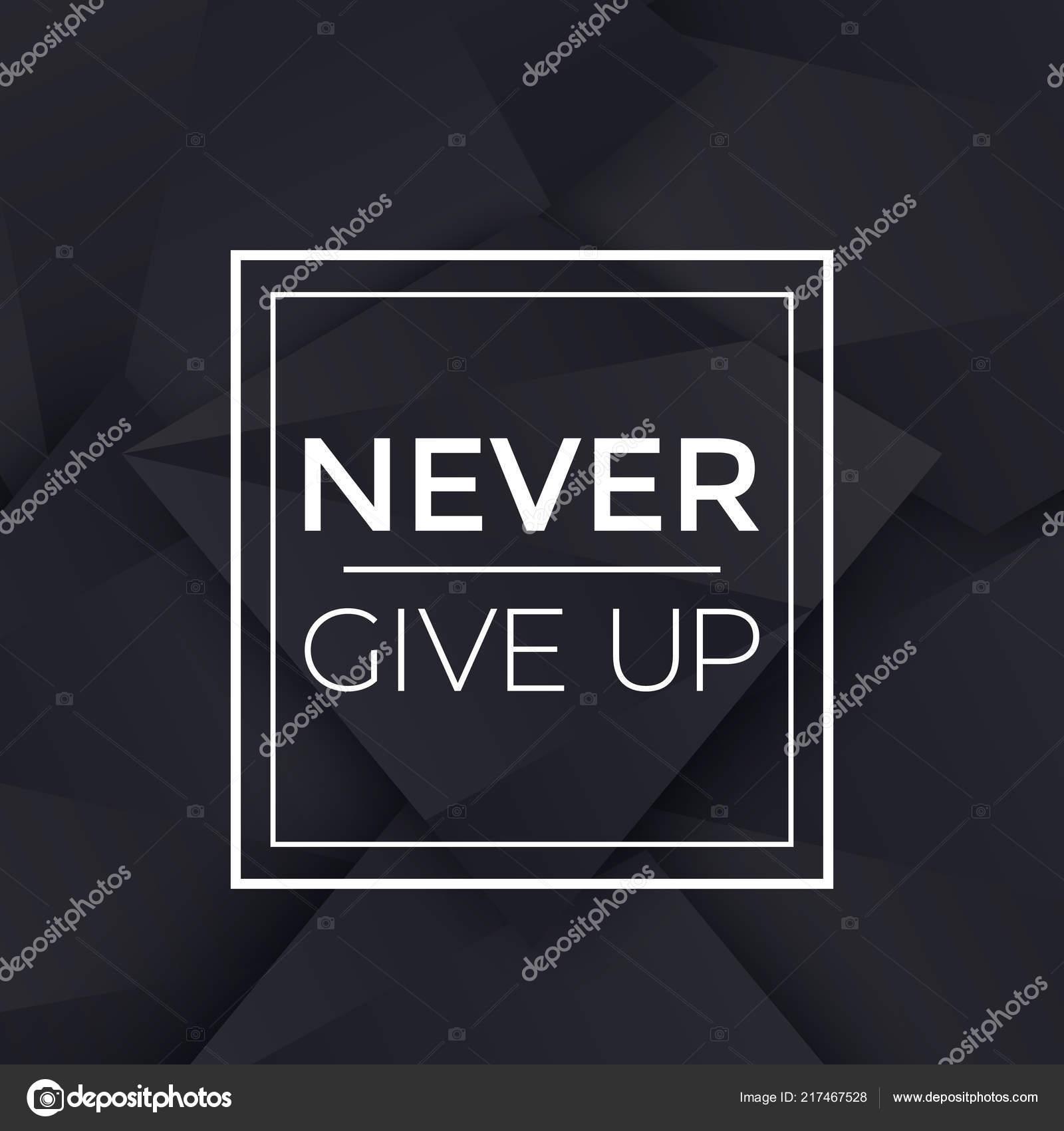 Nunca Te Rindas Cartel Con Frase Motivacional Vector De