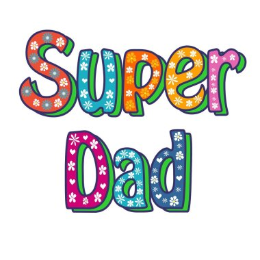 Super Dad calligraphy inscription, handwritten lettering. vector illustration.