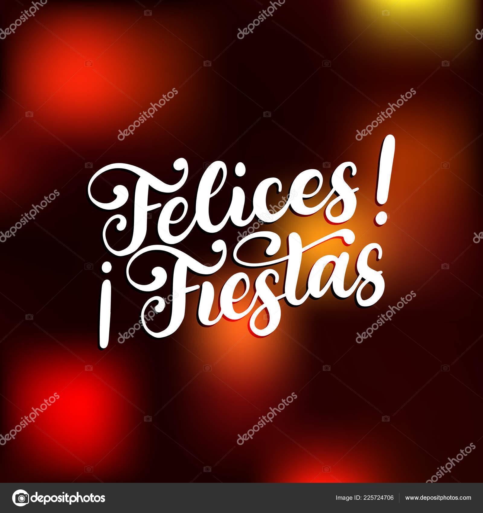 Felices Fiestas Frase Manuscrita Traducido Del Español Feliz