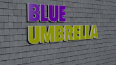 blue umbrella text on textured wall, 3D illustration for background and abstract