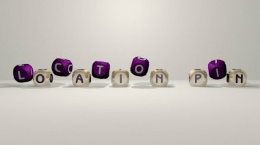 LOCATION PIN dancing cubic letters, 3D illustration