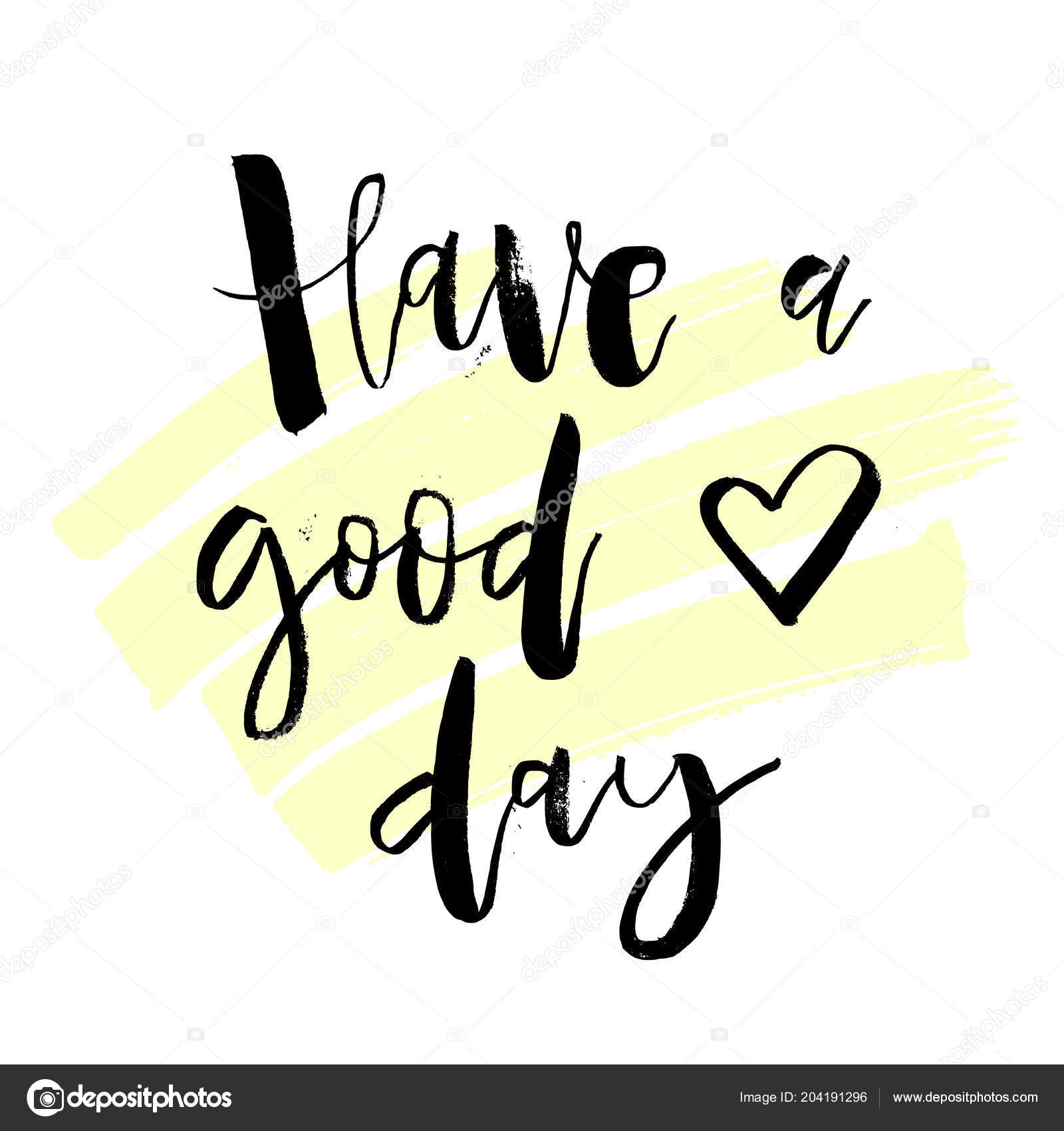Have Good Day Inspirational Morning Handwritten Lettering Quote Good