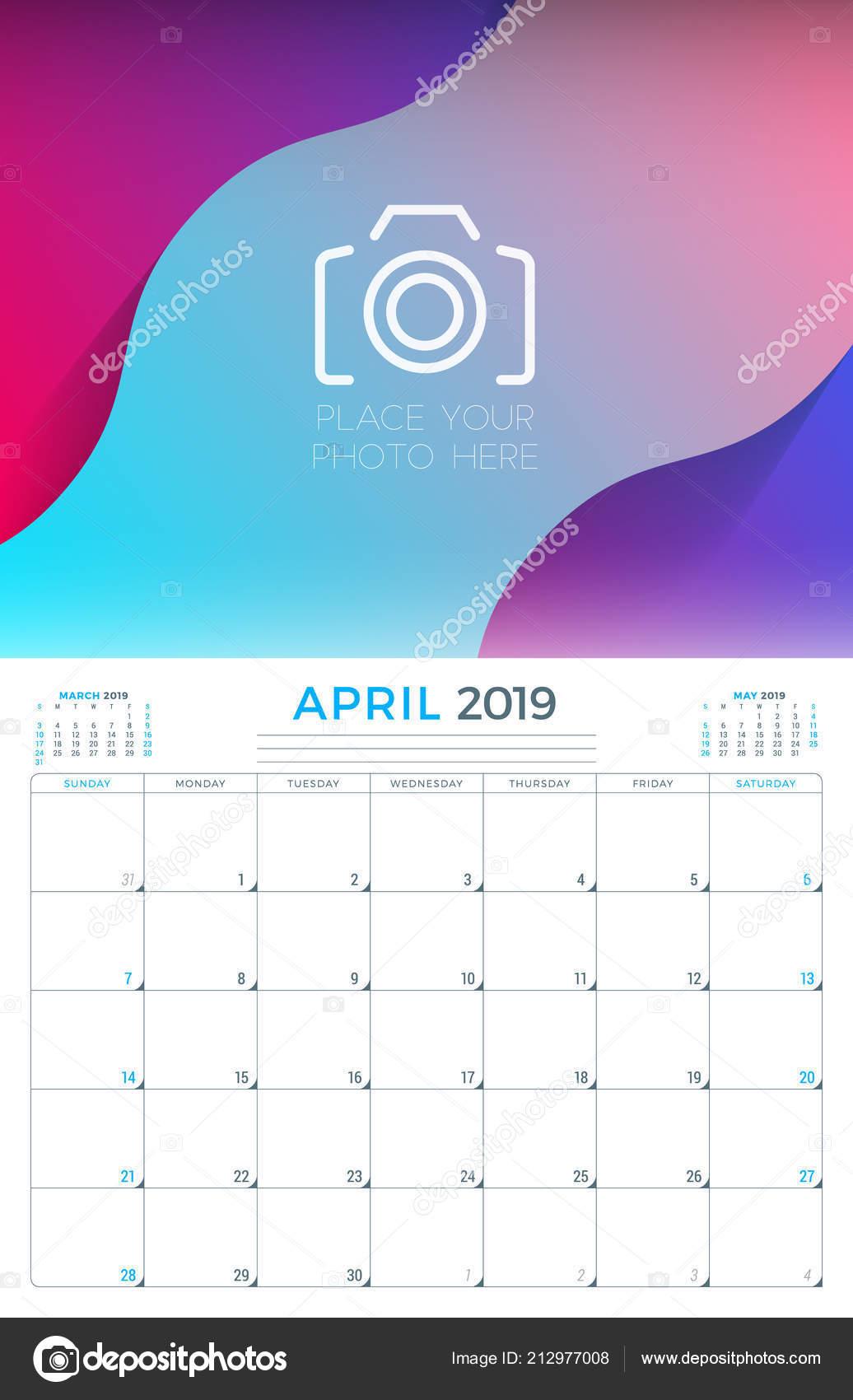 April 2019 Calendar Planner Stationery Design Template Place Photo