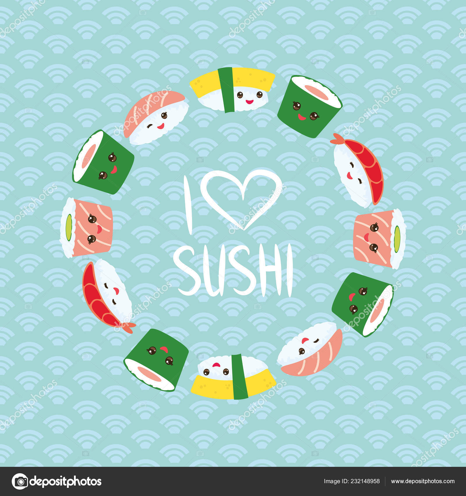 01ff20ef8 I love sushi. Kawaii funny sushi set with pink cheeks and big eyes, emoji.  Blue background with japanese circle pattern, round wreath.