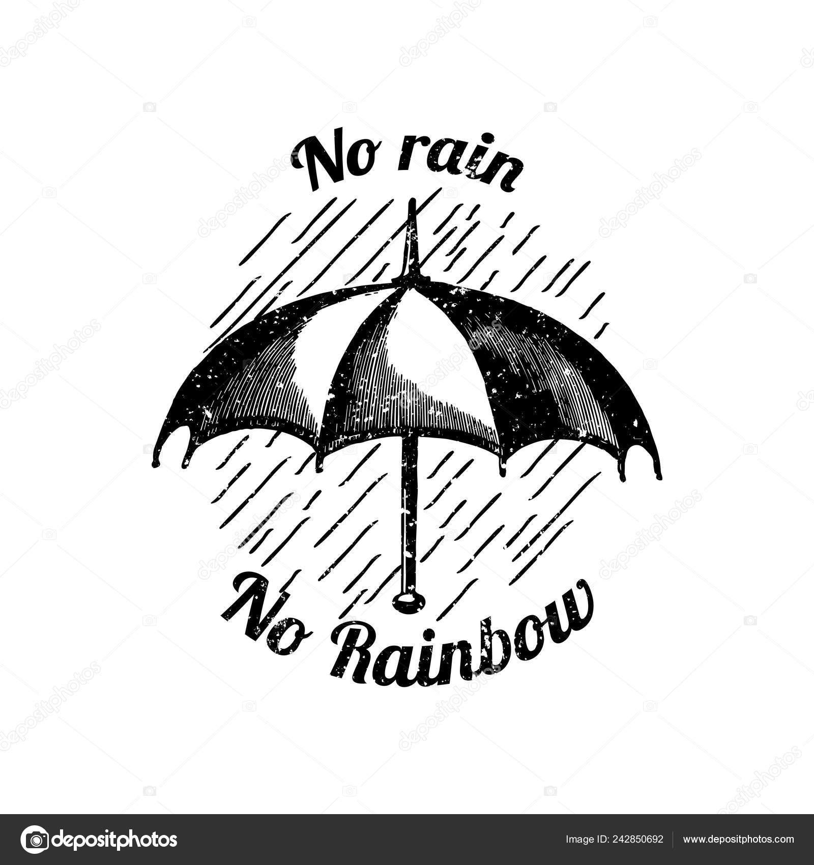 No Rain No Rainbow Quote Motivational Quote Rain Rainbow