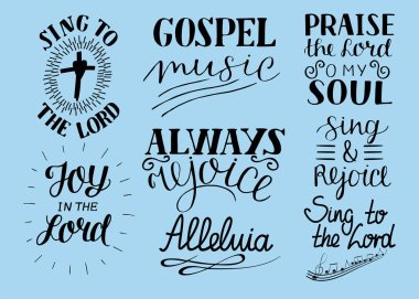 Set of 8 Hand lettering christian quotes Sing to the Lord. Alleluia. Always rejoice. Praise o my soul. Gospel music.
