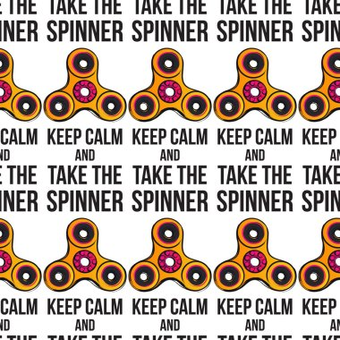 Keep calm and take spinner. vector illustration