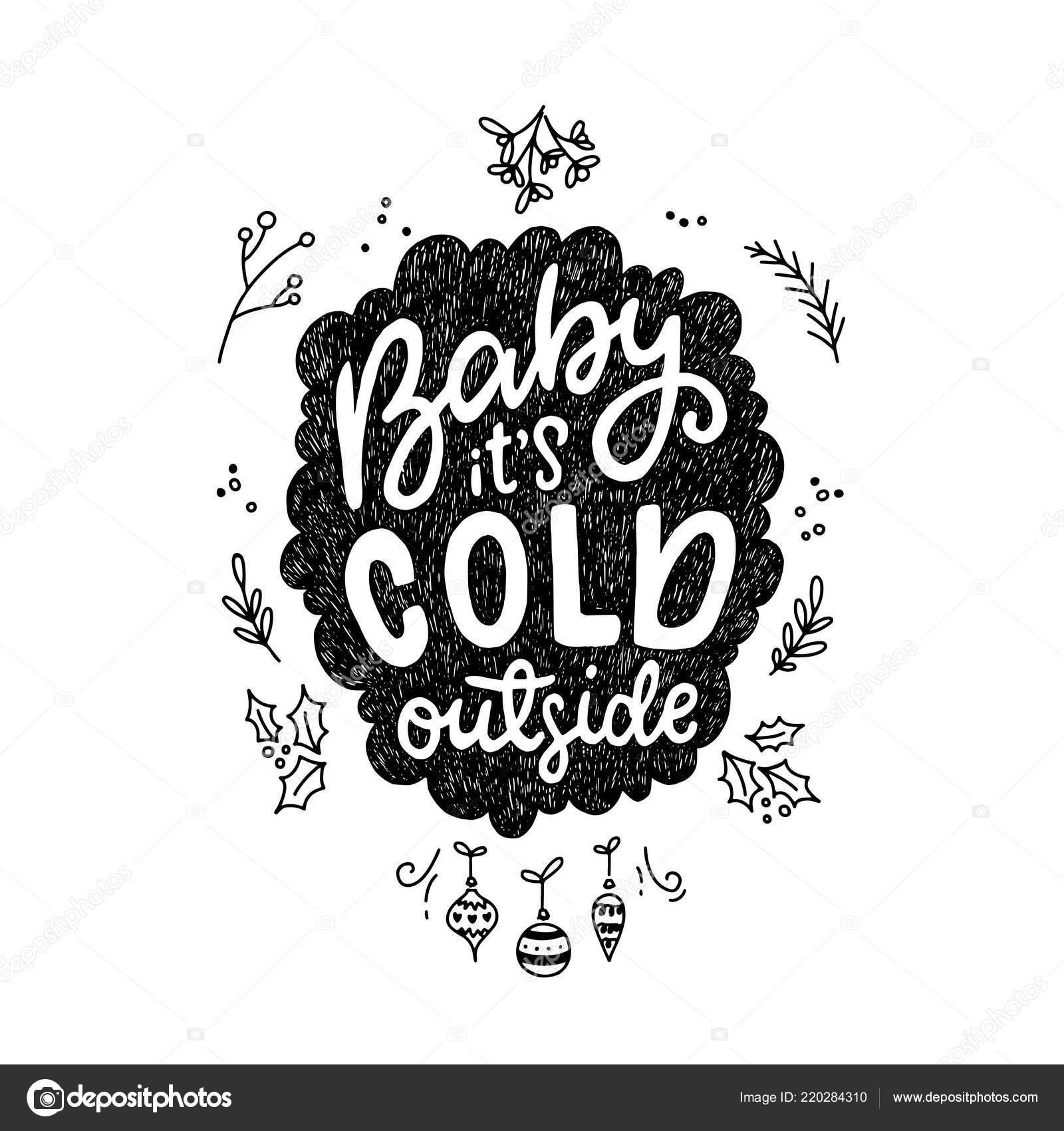 Caligrafía Invierno Frase Bebé Frío Afuera Letras Para