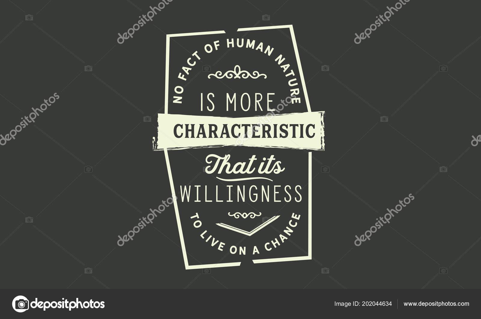 0830d817b2e Nenhum fato da natureza humana é a característica mais que sua vontade de  viver em uma oportunidade — Vetor de uguhime