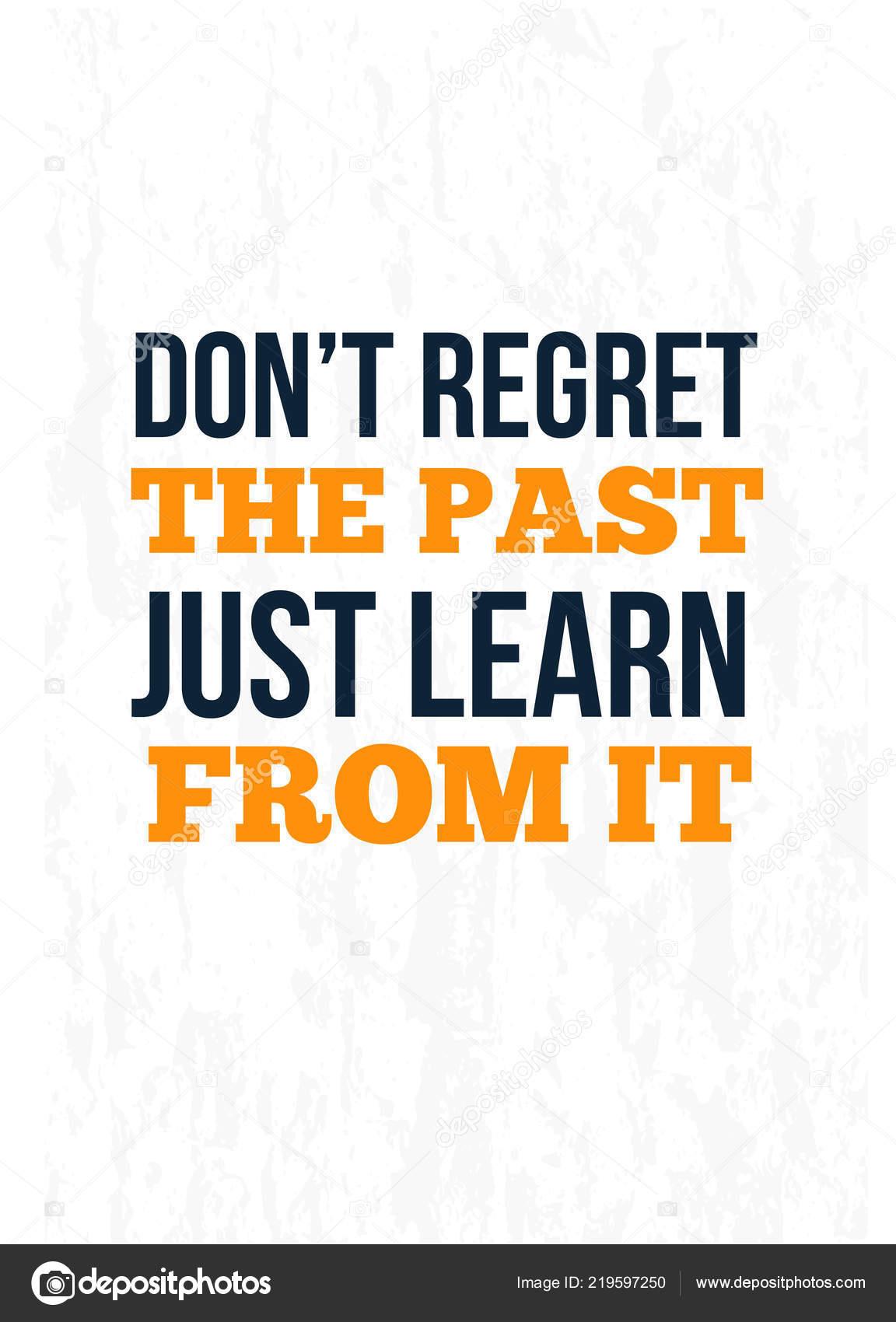 Não Me Arrependo Do Passado Aprender Dele Cartaz De