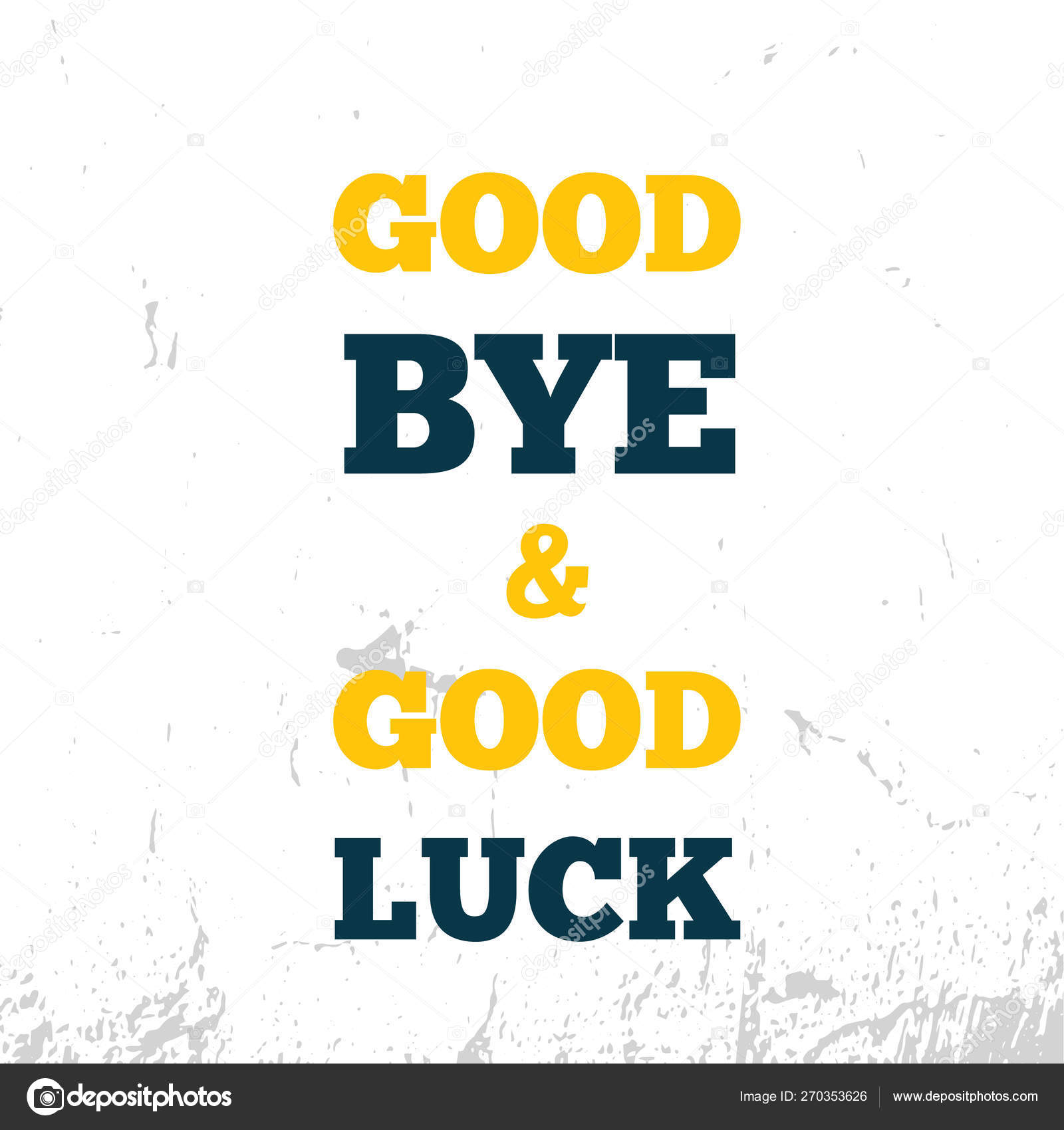 Good bye and good luck quote Motivational wall art on dark ...