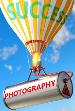 Photography and success - pictured as word Photography and a balloon, to symbolize that Photography can help achieving success and prosperity in life and business, 3d illustration