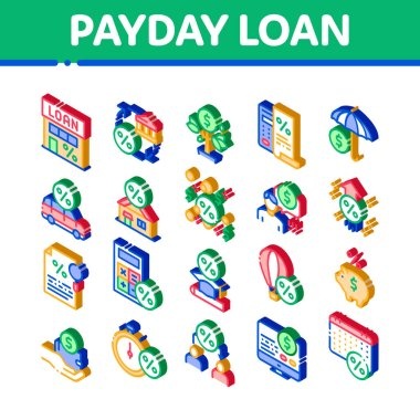 Payday Loan Elements Icons Set Vector. Isometric Payday Money For Credit Of Car Or House, Education Or Travel Illustrations icon