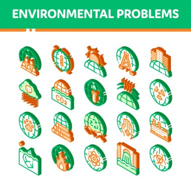 Environmental Problems Vector Icons Set. Isometric Environmental Problem, Industrial Pollution, Contamination Pictograms. Greenhouse Effect, Global Warming, Climate Change Illustrations icon