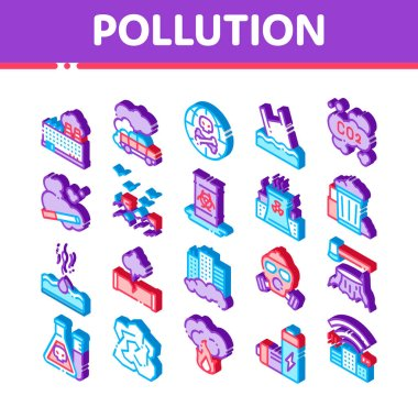 Pollution of Nature Vector Icons Set. Isometric Environmental Pollution, Chemical, Radiological Contamination Pictograms. Gas, CO2 Emissions, Dirty Soil, Water, Air Illustrations icon