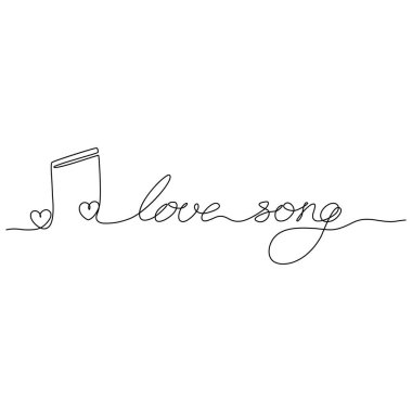 Continuous line drawing. Love song lettering. Musical note with hearts. Music of love. Romantic Valentine's day card. Black isolated on white background. Hand drawn vector illustration.
