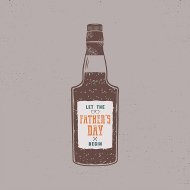 Fathers day label design. Rum bottle with sign - Let Fathers day begin. Funny holiday concept in retro colors style for celebrating day of father. Stock vector illustration isolated.