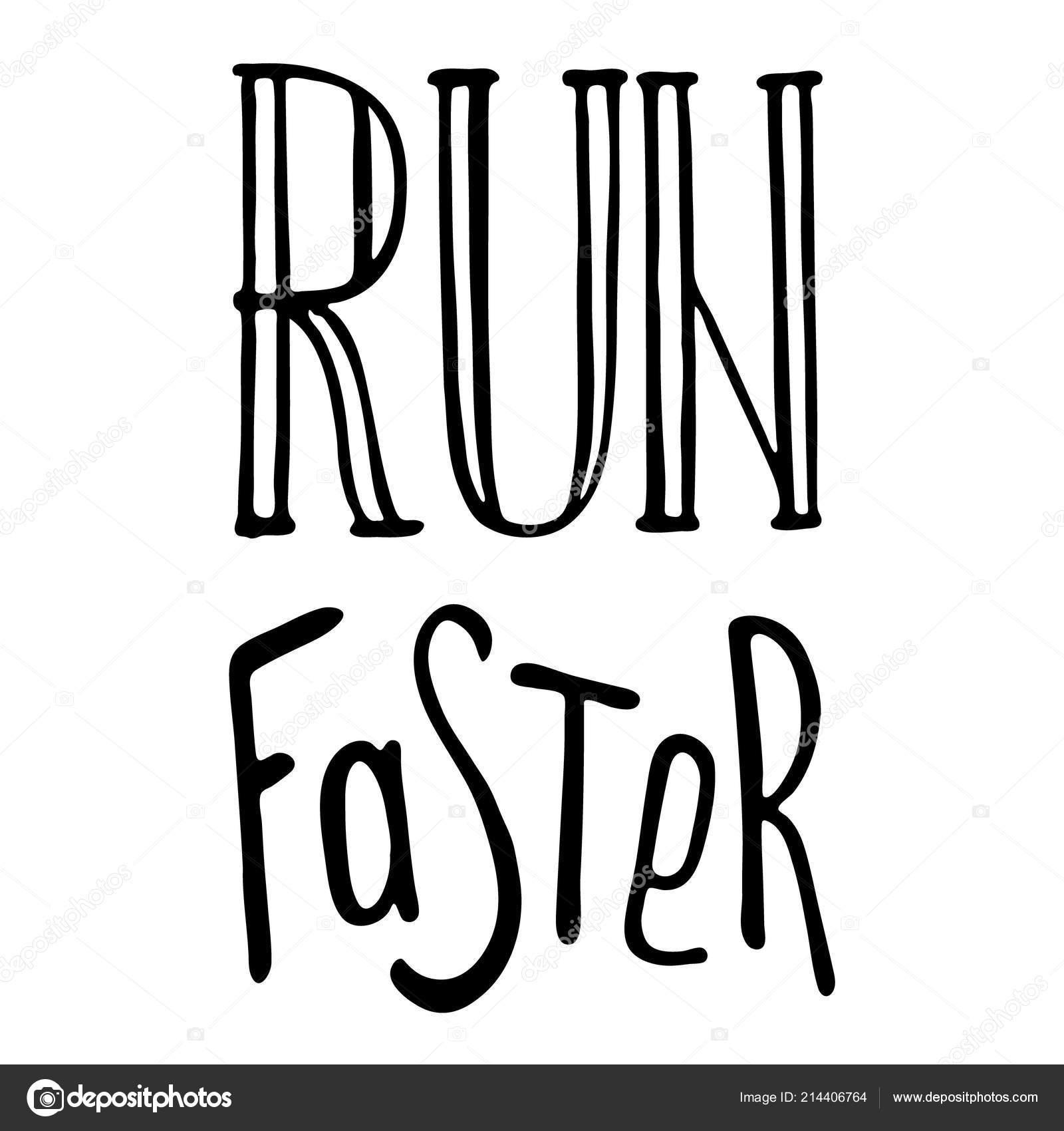 Frase Motivação Correr Slogan Mão Desenhada Citação Sobre