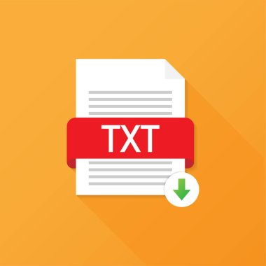 Download TXT button. Downloading document concept. File with TXT label and down arrow sign. Vector illustration.