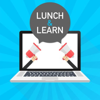 Laptop notebook computer screen. Hand holding megaphone. Lunch and learn text in speech bubble. Vector stock illustration.