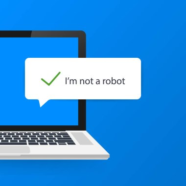 Captcha, I am not a robot on laptop screen. Vector stock Illustration