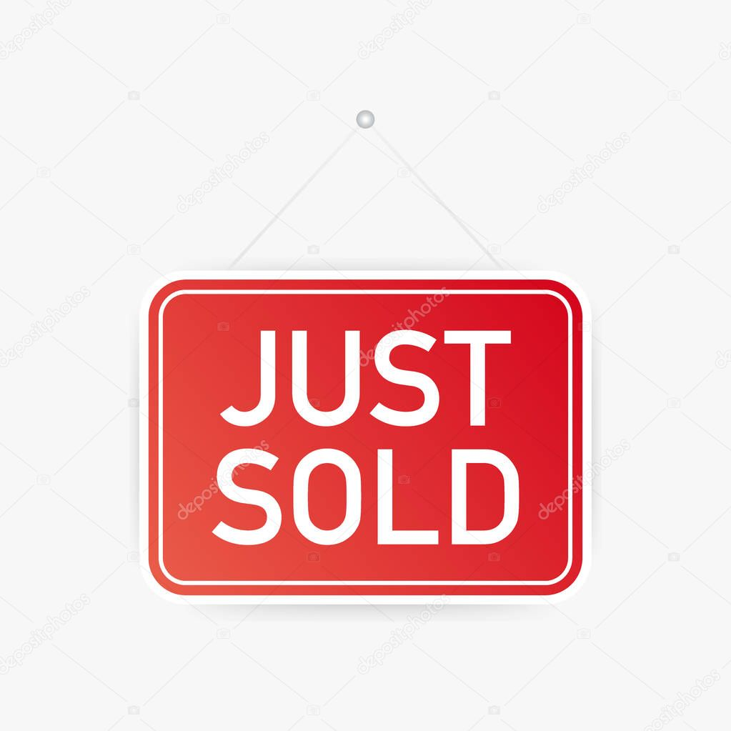 Just sold hanging sign on white background. Sign for door. Vector illustration.