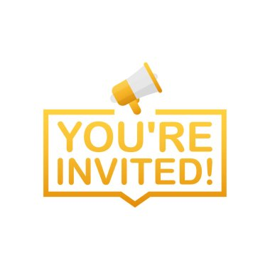 Megaphone Hand, business concept with text You're invited. Vector illustration