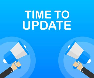 System software update or upgrade. Banner new update. Megaphone with Time to Update. Vector illustration.