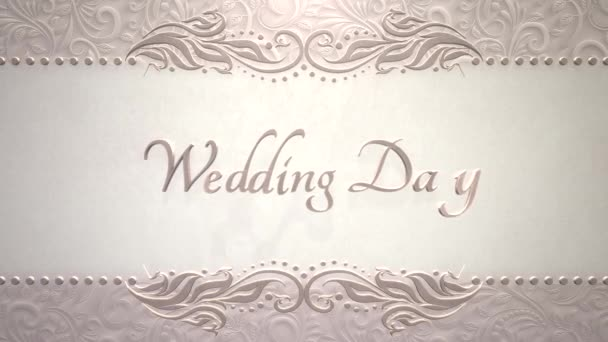 Closeup text Wedding Day and vintage frame with flowers motion, wedding background