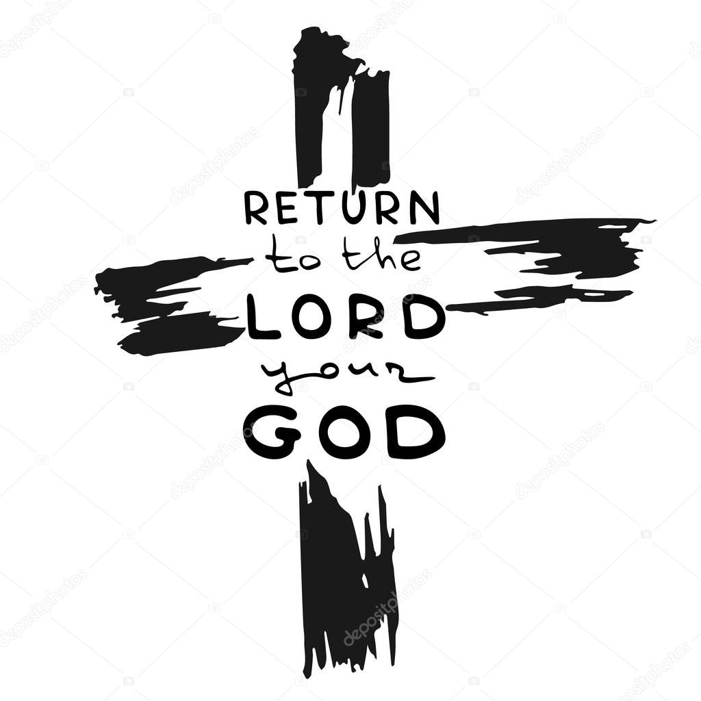 ✅ Abstract cross. Handwritten text Return to Lord your God . Bible  lettering. Brush calligraphy. Hand drawing illustration. Vector design.  premium vector in Adobe Illustrator ai ( .ai ) format, Encapsulated  PostScript eps ( .eps ) format