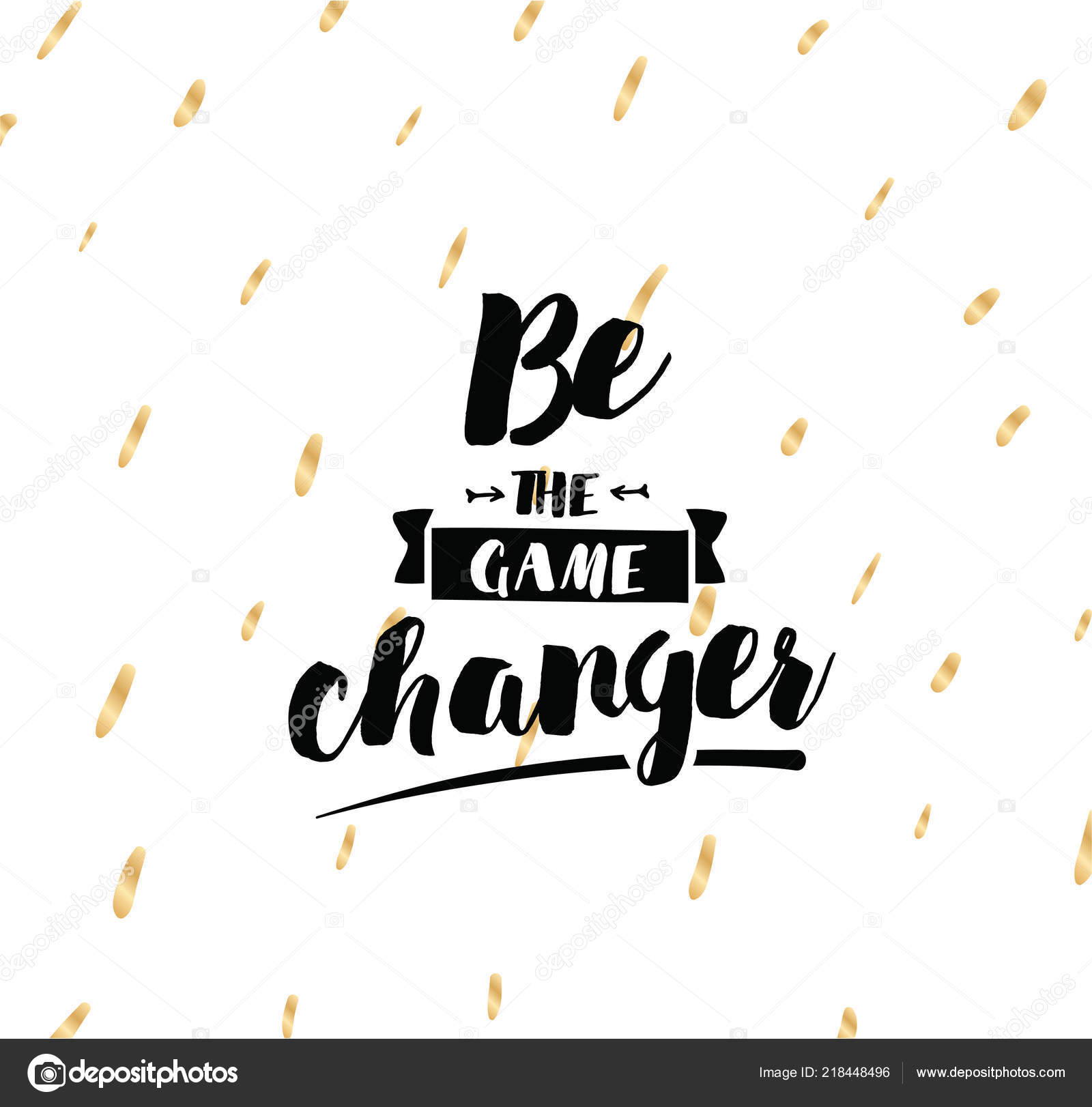 Game Changer Inspirational Quote Motivation Typography Poster