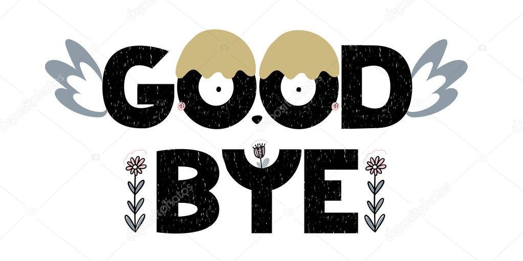 Card with lettering good bye with decorative elements. Vector illustration