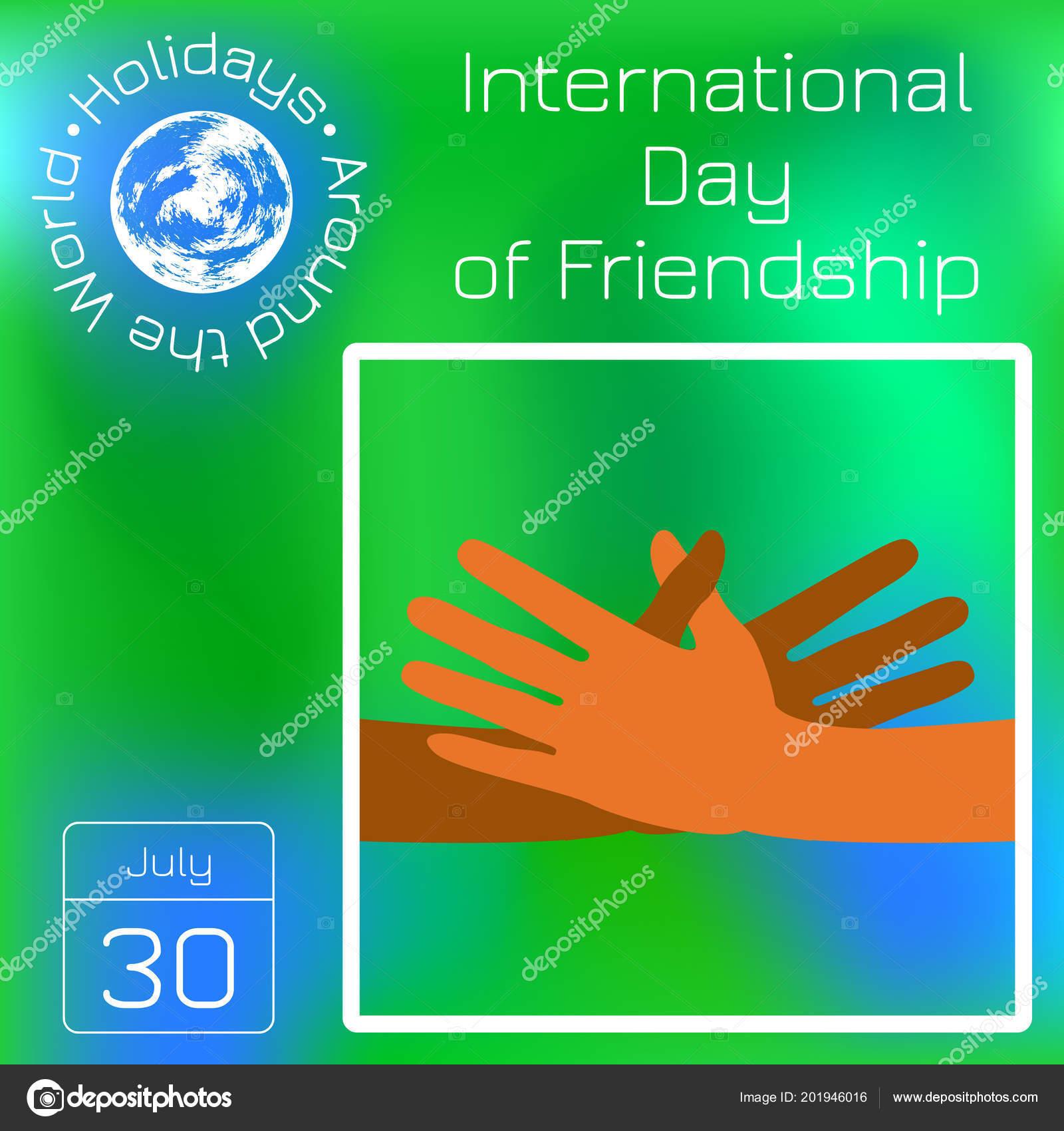 International Day Friendship July Hands People Stretch Make