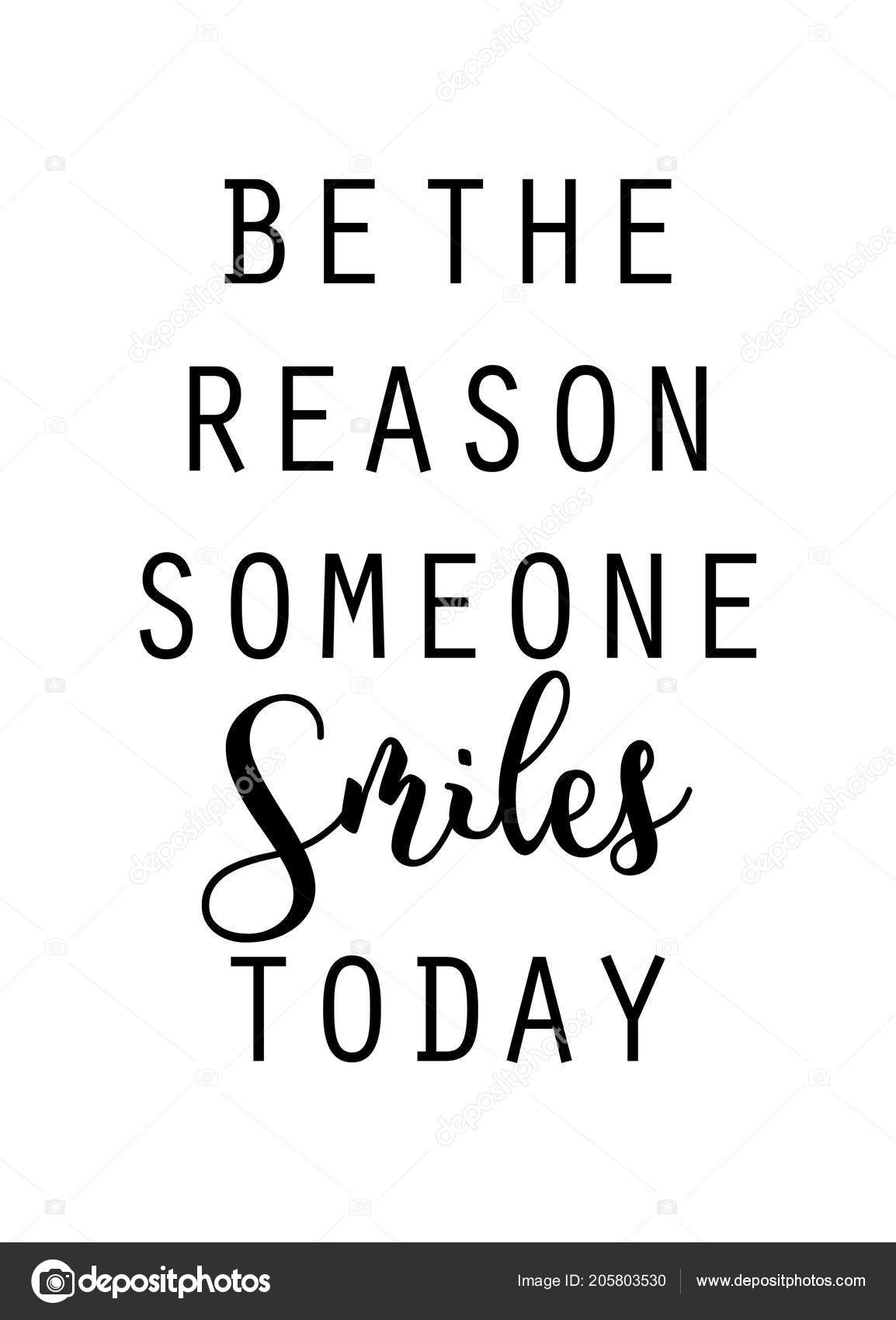 Reason Someone Smiles Today Quote Vector Wall Print Stock Vector