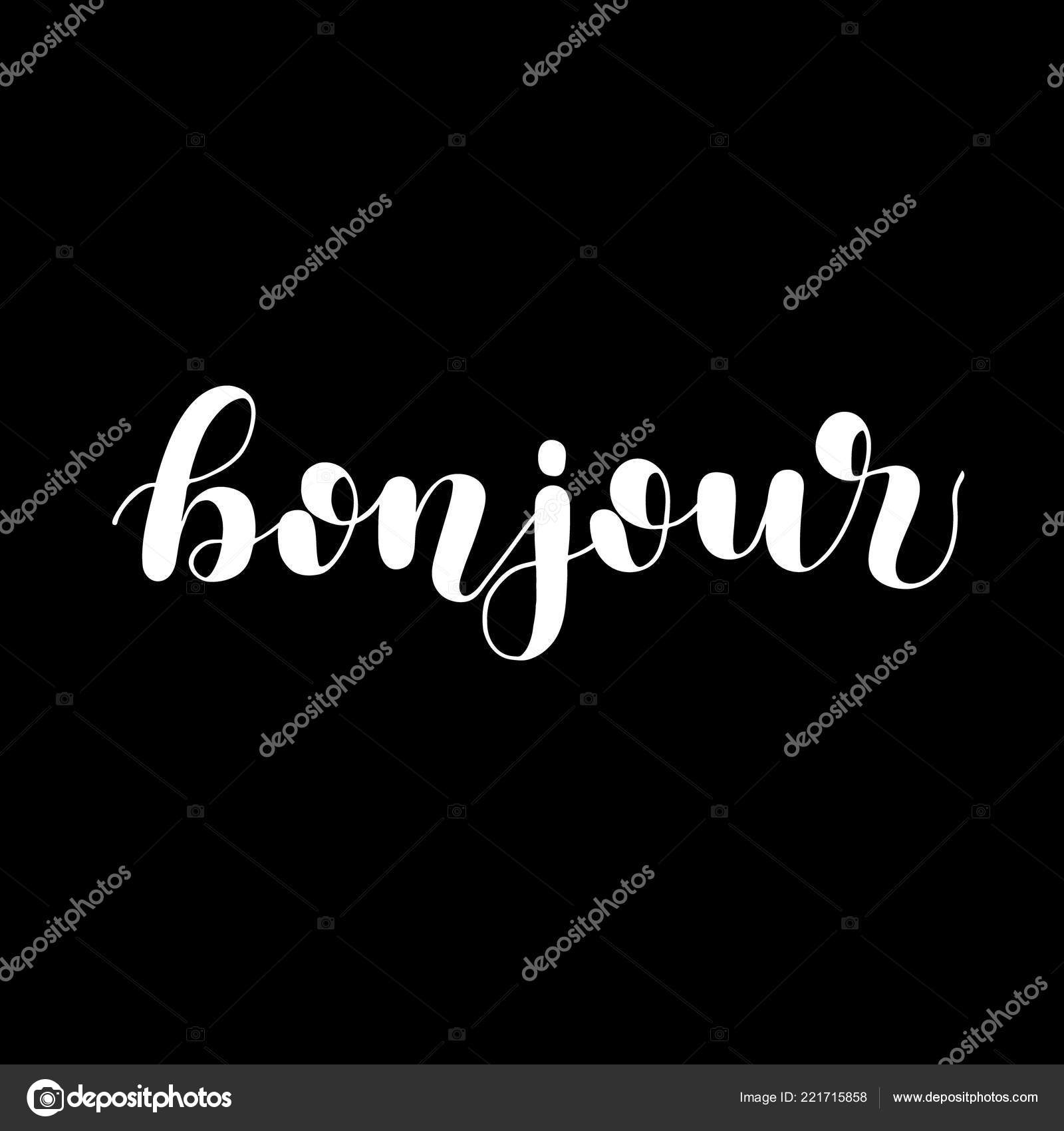 Bonjour Bom Dia Em Francês Ilustração De Letras De Mão