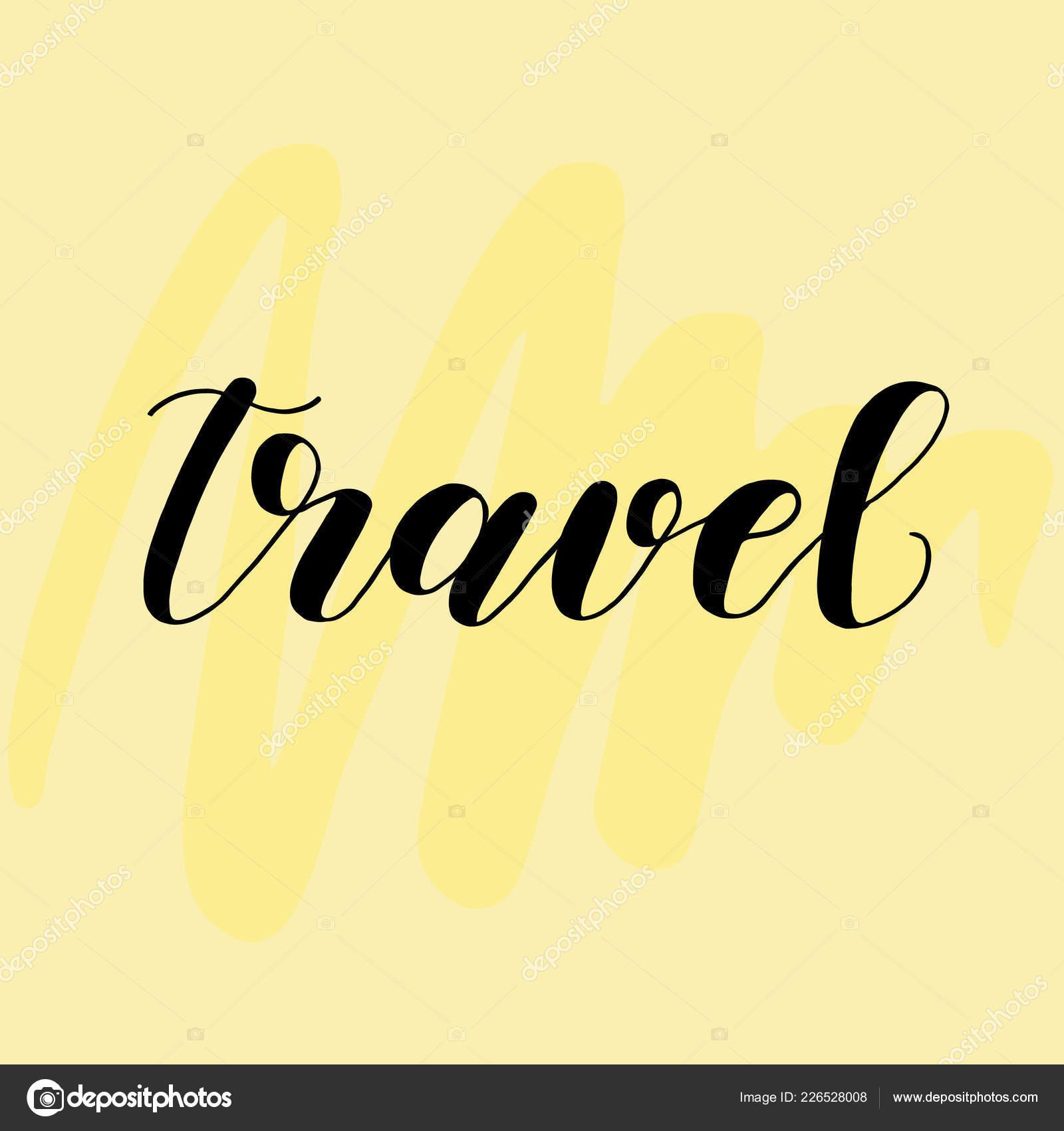 Viaje Letras Para Tarjetas O Carteles Sobre Fondo Amarillo