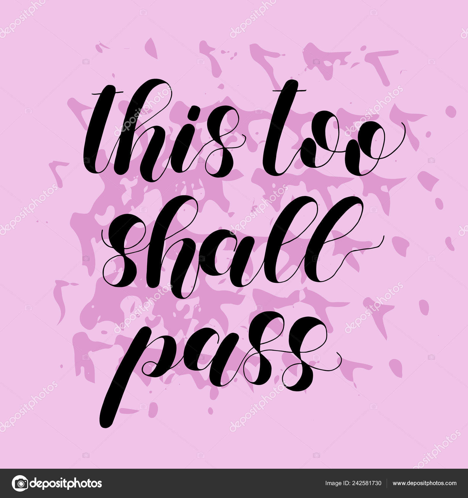 This too shall pass. Lettering illustration. Inspiring quote ...