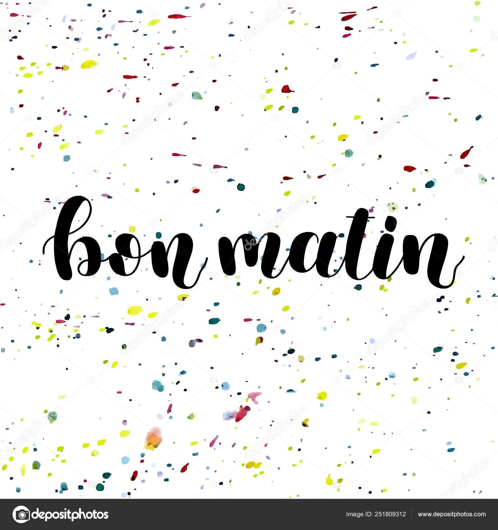 Bon Matin Bom Dia Em Francês Ilustração De Letras De Mão
