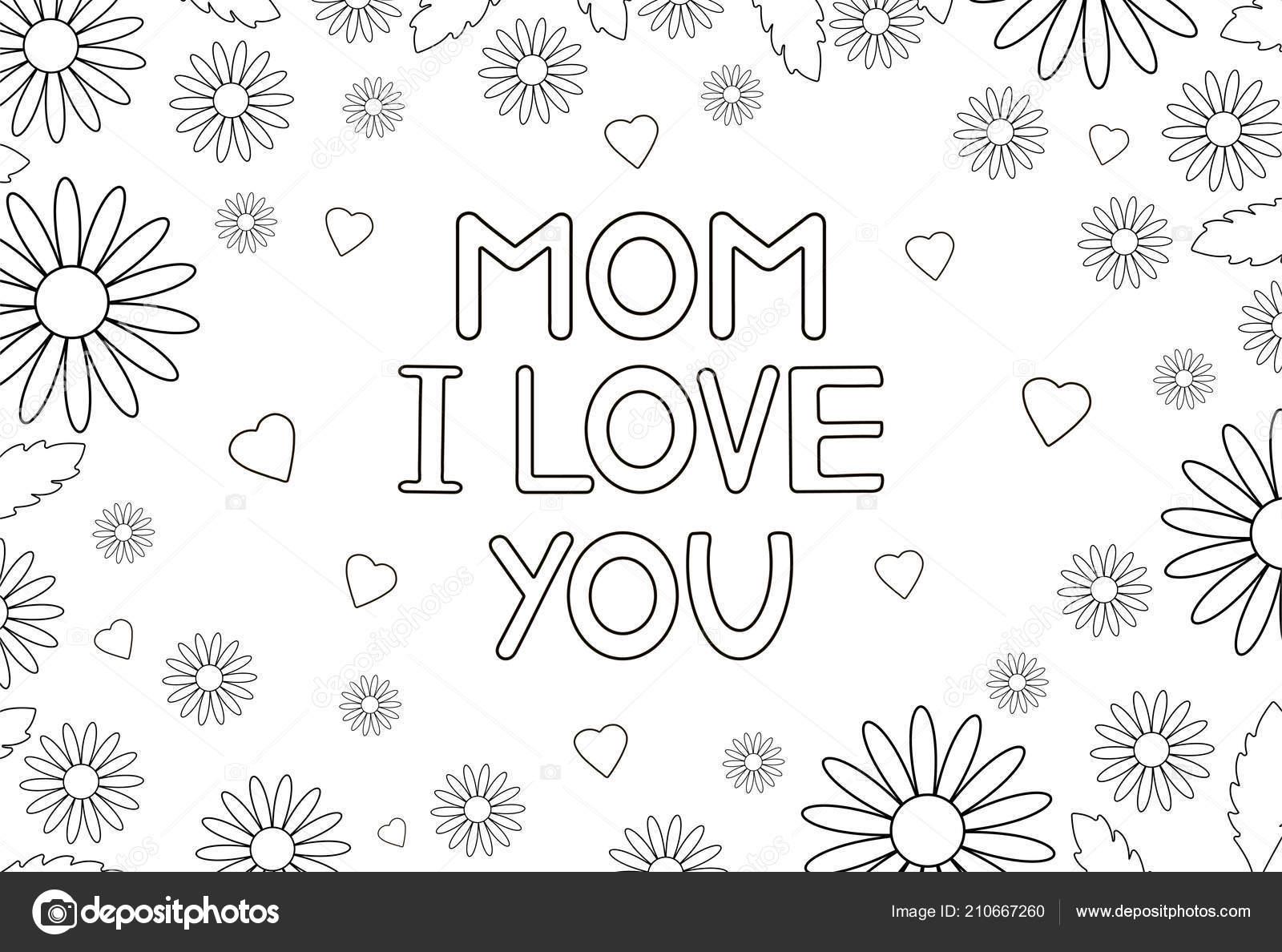 Mamá Amo Tarjeta Con Flores Corazones Página Para Colorear